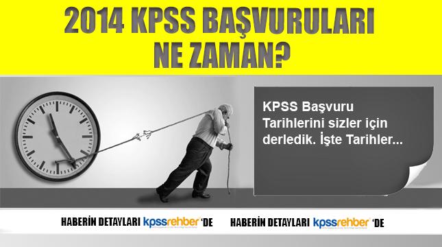 2014 KPSS Başvuruları Ne Zaman?
